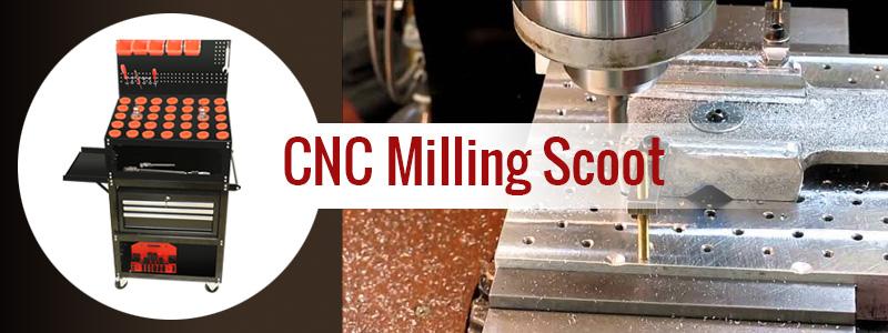 CNC Milling Scoot