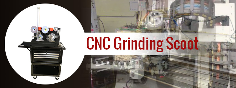 CNC Grinding Scoot