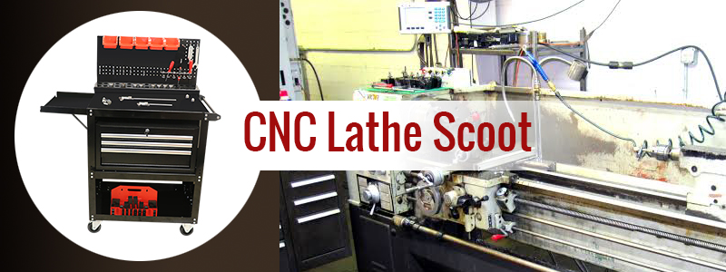 CNC Lathe Scoot